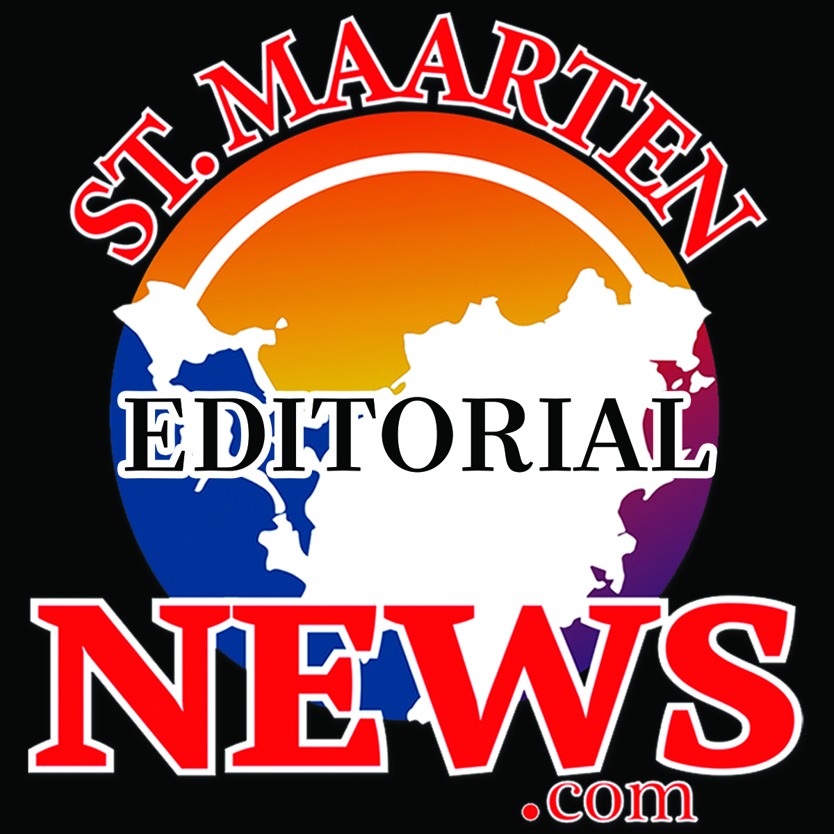 Editorial - St Maarten News
