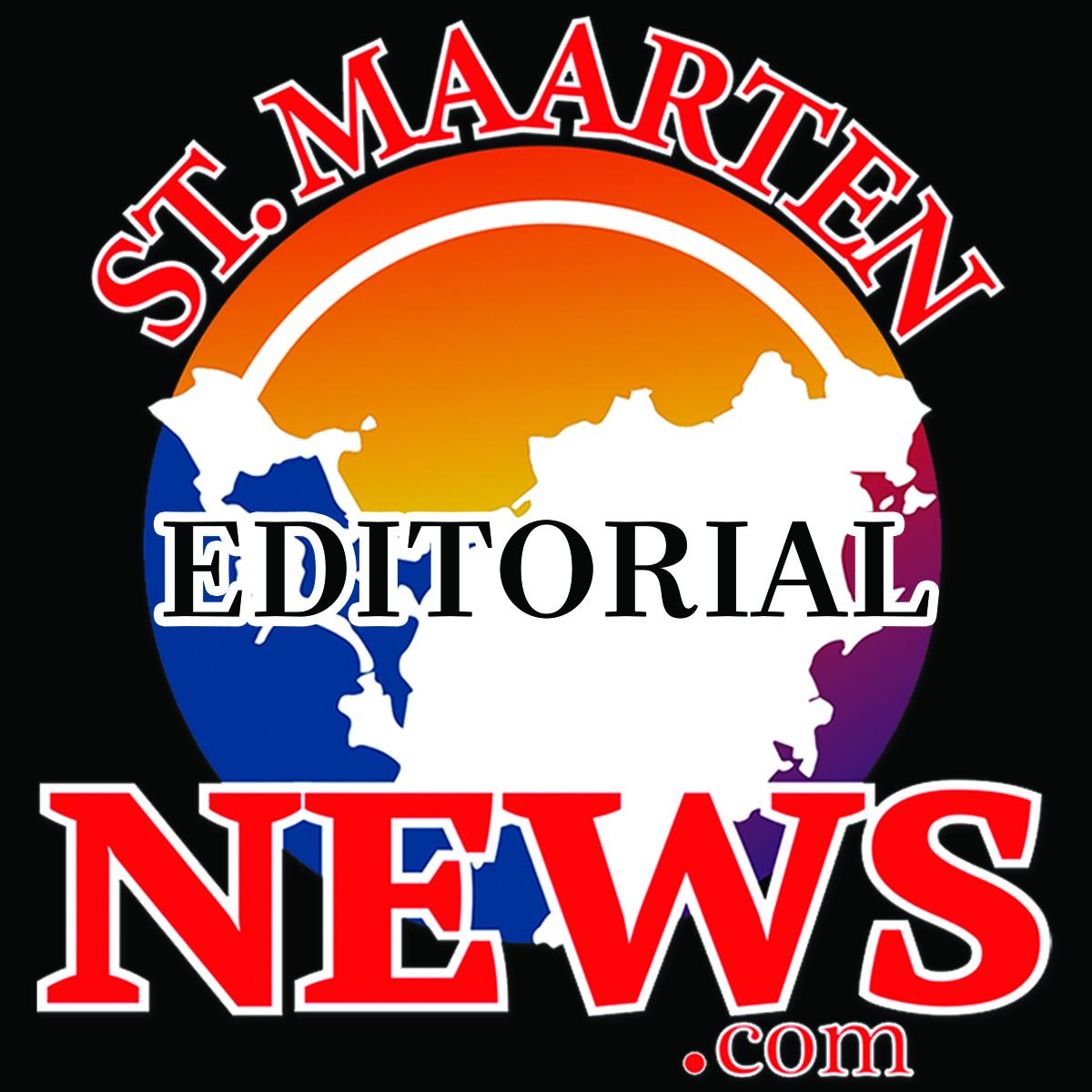 Editorial - St Maarten News