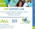 Mental Health Foundation MHF Support Line 311 Ad